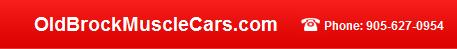 OldBrockMuscleCars.com - Phone: 905-627-0954